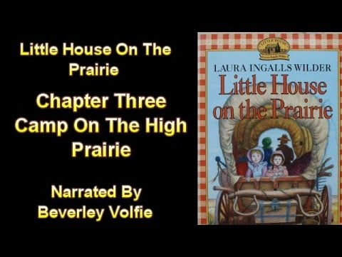 Little House On The Prairie Chapter 3 Camp On The High