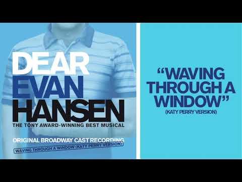 """Waving Through A Window"" (Katy Perry Version) | DEAR EVAN HANSEN"