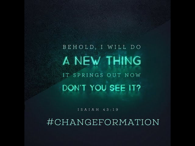 REAL LIFE CHURCH-#CHANGEFORMATION-Transformation