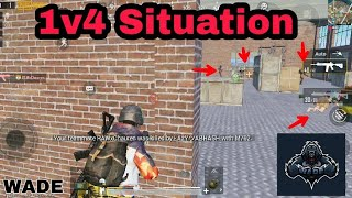 1v4 Situation | God Level Gameplay| PUBGM WADE