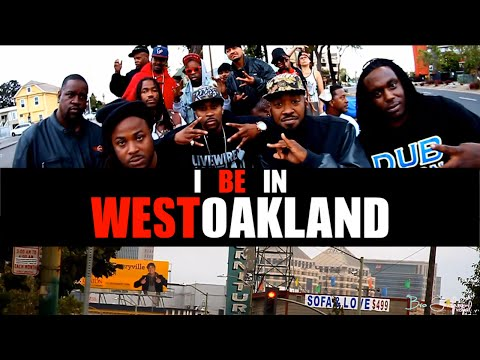 I Be In West Oakland Remix (Music Video)