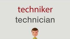 Wie heißt techniker auf englisch