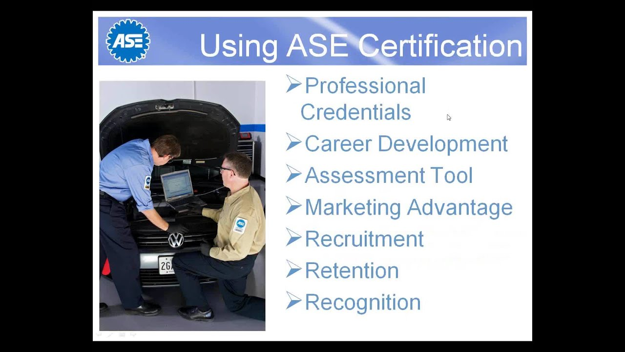 The Value Of Ase Certification Youtube