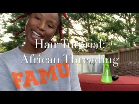 Hair Tutorial: Heatless Stretching with African Threading