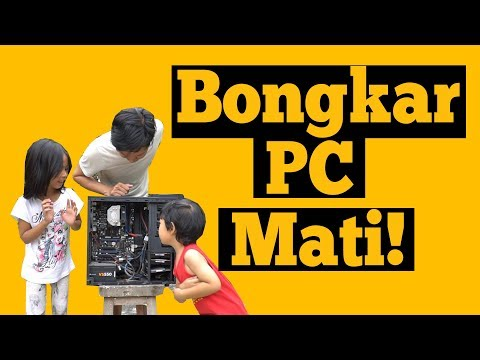 Bersihin PC Yang Nggak Mau Nyala Feat. Bocah