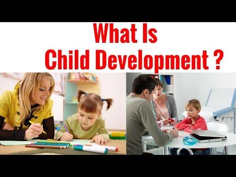 What Is Child Development?