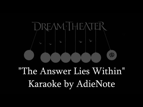 Dream Theater - The Answer Lies Within (Karaoke)