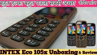 Intex Eco 105x Keypad Mobile Phone | Intex keypad Phone under 1000 | Unboxing & Review | Hindi