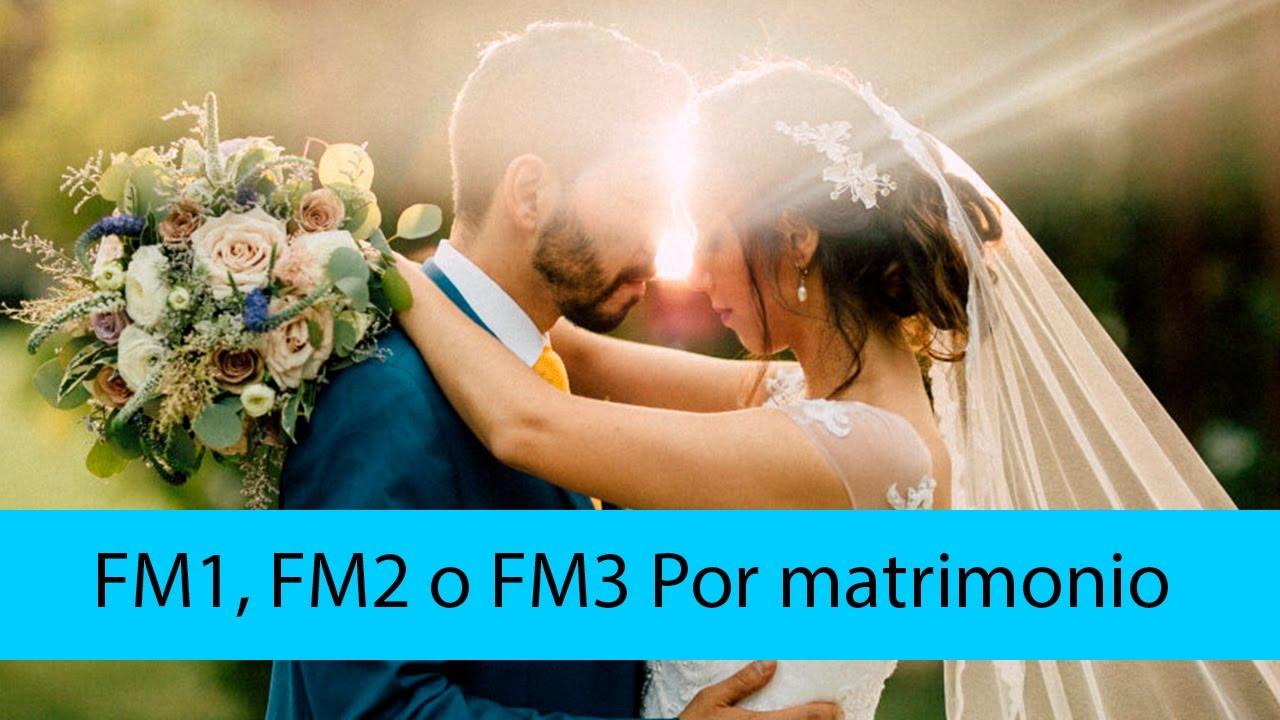 FM1, FM2 Y FM2 Regularización Familiar por Matrimonio en Pandemia | Abogados Migratorios