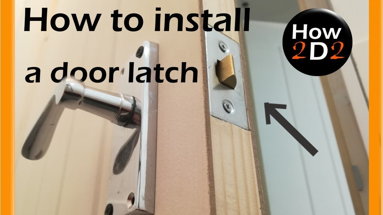 How To Install Door Latch And Handle Fit