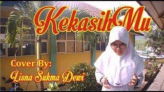 Kekasihmu Lirik – Fatin Cover By Lisna Sukma Dewi