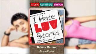 Bahara Bahara - I hate love storys - Shreya Ghoshal - Complete Songs 2010