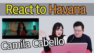 Camila Cabello - Havana ft. Young Thug Reaction [Koreans React] / Hoontamin