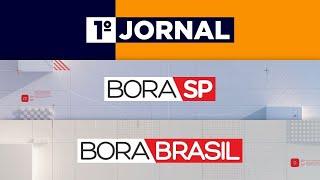 [AO VIVO] 1º JORNAL, BORA SP E BORA BRASIL - 07/05/2021