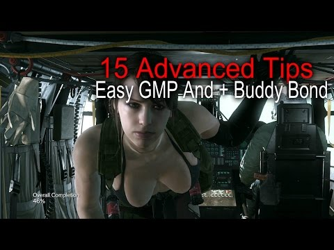 MGSV:15 Advanced Tips, Easy GMP and Buddy Bond!