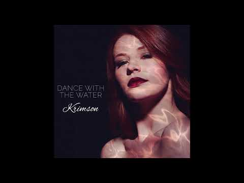Dance with the Water - Krimson (DWTW)