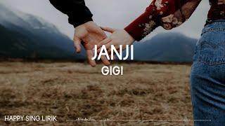 GIGI - Janji (Lirik)