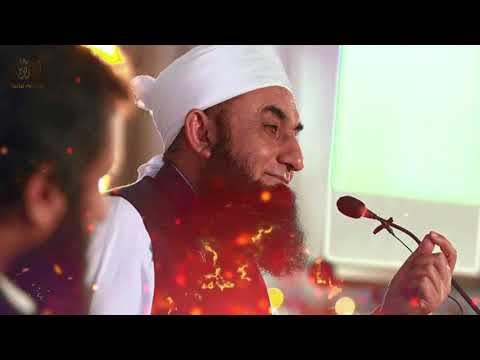 Very Beautiful bayan by Maulana Tariq Jameel