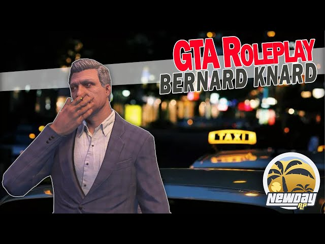 Bernard Knard - Cabbie Trainee [GTA Roleplay - New Day RP]