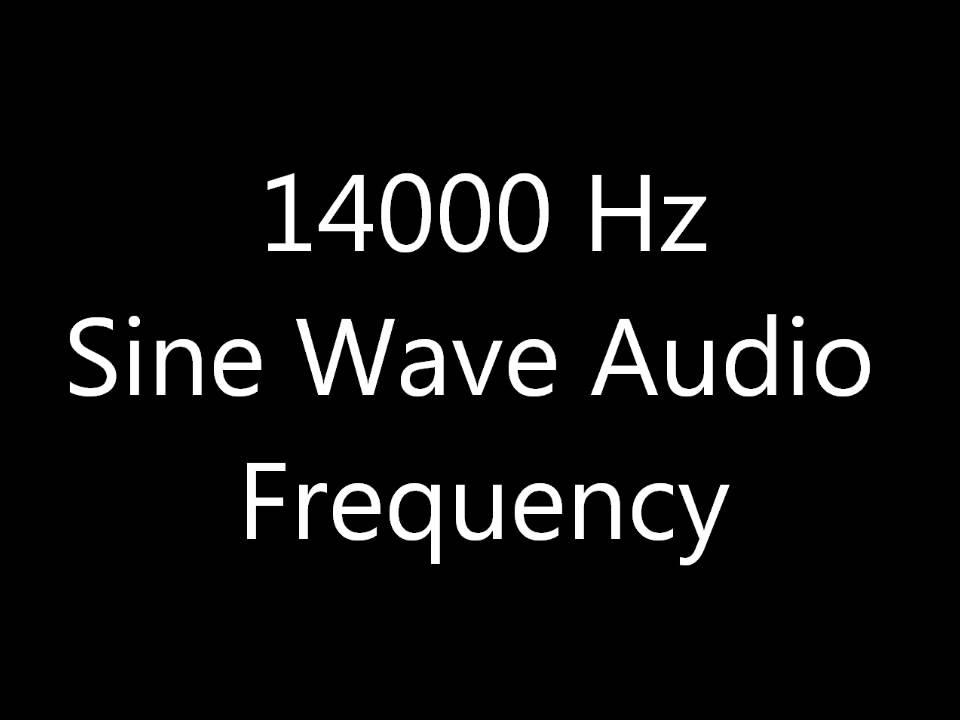 14000 Hz 14 kHz Sine Wave Sound Frequency Tone