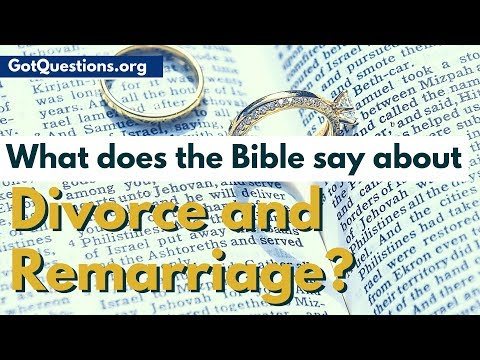 What does the Bible say about Divorce and Remarriage | Grounds for Divorce | GotQuestions.org