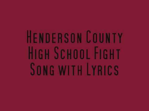 Henderson County High School Fight Song w/ Lyrics
