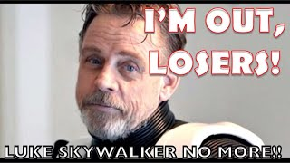 MARK HAMILL IS FINISHED WITH STAR WARS!!  NO MORE LUKE!