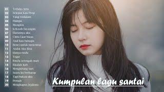 Download Lagu Enak Didengar Saat Santai dan Kerja 2020 | Top Lagu Pop Indonesia Terbaik Sepanjang Masa