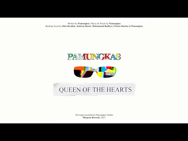 Pamungkas - Queen Of The Hearts (Official Lyrics Video)