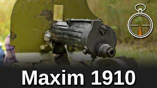 Minute of Mae: Maxim 1910