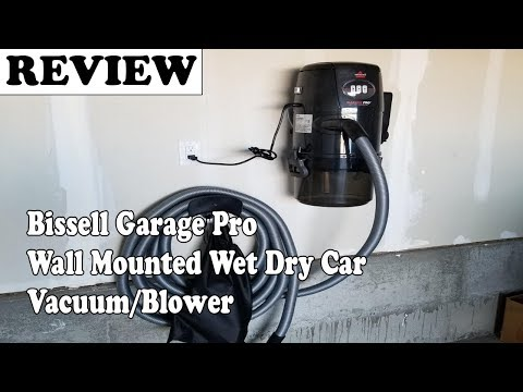 Bissell Garage Pro Wall Mounted Wet Dry Car Vacuum/Blower Review 2019, Model 18P03