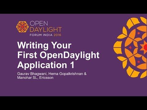 Writing Your First OpenDaylight Application Part 1 by Gaurav Bhagwani, Hema Gopalkrishnan