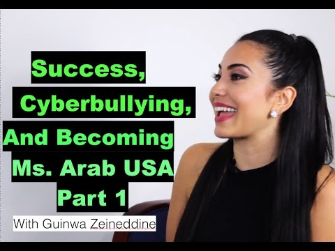 Success, Cyberbullying And Becoming Miss Arab USA - Guinwa Zeineddine -Part 1