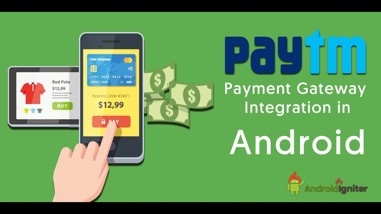 Paytm Integration in Android Example 2019 – Accepting Payments with Paytm