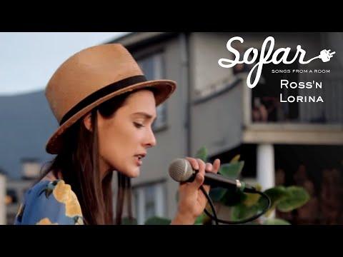 Ross'n Lorina - The One   Sofar Sofia