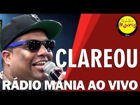 🔴 Radio Mania  Clareou  Sem Ela Não Dá