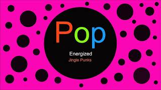 ♫ Pop Müzik, Energized, Jingle Punks, Pop music, Musique pop, Pop Songs, Pop Şarkılar