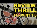 REVIEW SEPEDA THRILL FERVENT 1.0