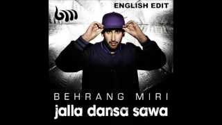 Behrang Miri - Jalla Dansa Sawa (English edit)