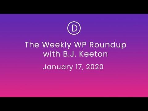 The Weekly WP Roundup with B.J. Keeton (January 17, 2020)