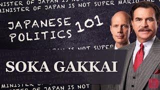 Japanese Politics 101 Soka Gakkai