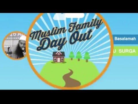 """Muslim Family Day Out   Sesi 1 """"Opening"""" Ustadz DR Syafiq Bin Riza Basalamah"""