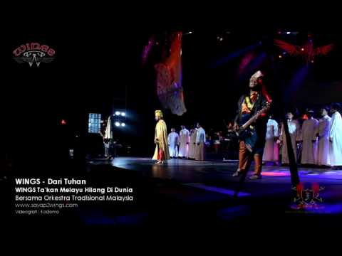 WINGS - Dari Tuhan Live Istana Budaya