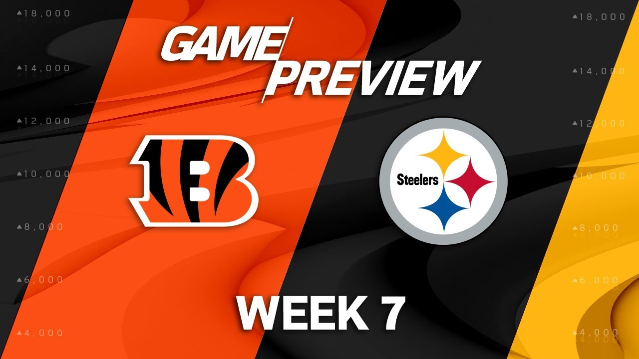 Cincinnati Bengals vs. Pittsburgh Steelers | Week 7 Game ...