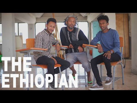 THE ETHIOPIAN | ARTISTS OF ADDIS| DOCUMENTARY