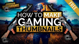 How To Make Gaming Thumbnails