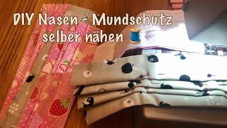 DIY Nasen- Mundschutz selber nähen.