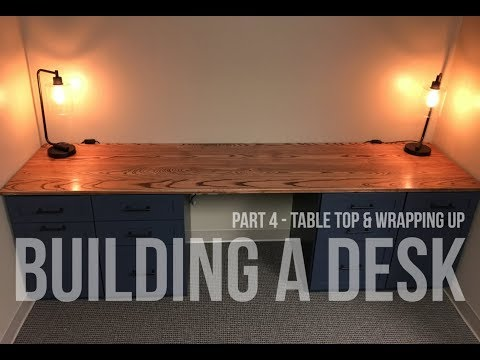 Building a Desk - Table Top and Wrapping Up