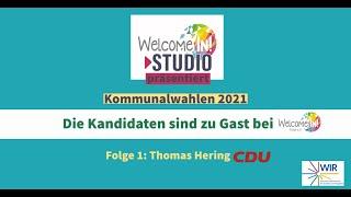 Kommunalwahlen 2021 Die Kandidaten sind zu Gast bei Welcome-in Fulda ! Folge 1:Thomas Hering (CDU)