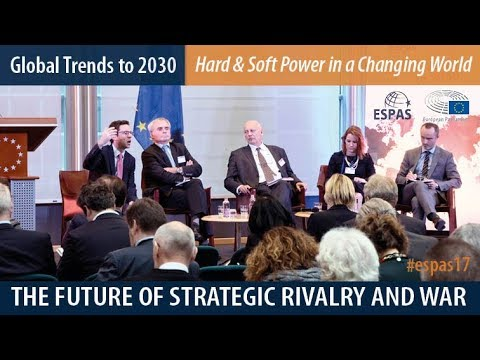 ESPAS Global Trends to 2030, The Future of Strategic Rivalry and War, 23 November 2017